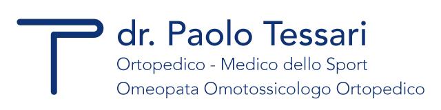 <strong>DR. PAOLO TESSARI</strong><br>Ortopedico - Medico dello Sport - Omeopata Omotossicologo Ortopedico